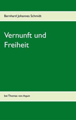 Vernunft und Freiheit (eBook, ePUB)