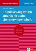 Uni-Wissen Grundkurs anglistisch-amerikanistische Literaturwissenschaft (deutsche Version) (eBook, ePUB)