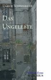 Das Ungelebte (eBook, ePUB)