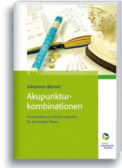 Akupunkturkombinationen - Bernot, Johannes
