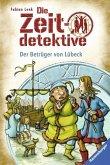 Der Betrüger von Lübeck / Die Zeitdetektive Bd.26 (Mängelexemplar)