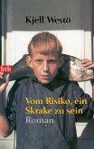 Vom Risiko, ein Skrake zu sein (eBook, ePUB)