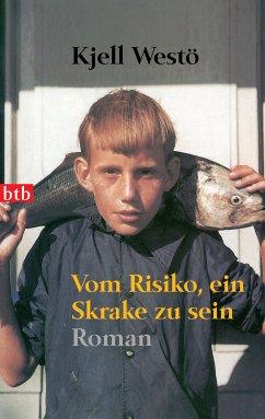 Vom Risiko, ein Skrake zu sein (eBook, ePUB) - Westö, Kjell