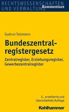 Bundeszentralregistergesetz (eBook, ePUB) - Tolzmann, Gudrun