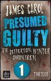 Presumed Guilty - Schuldig bis zum Beweis des Gegenteils (eBook, ePUB)