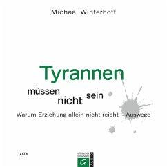 Tyrannen müssen nicht sein (MP3-Download) - Winterhoff, Michael