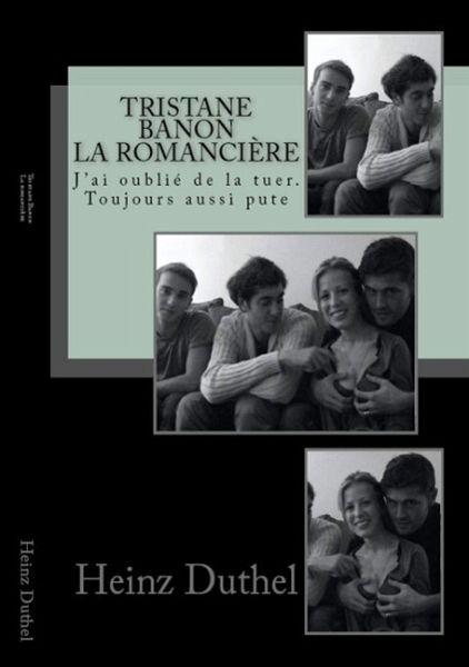 Tristane Banon et Dominique Strauss-Kahn, la romancière! (eBook, ePUB) - Duthel, Heinz