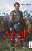 Die Axt der Hessen / Arnulf Bd.1 (eBook, ePUB)