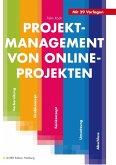 Projektmanagement von Online-Projekten (eBook, ePUB)