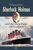 Sherlock Holmes und die letzte Fahrt der Lusitania (eBook, ePUB)