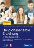 Religionssensible Erziehung in der Jugendhilfe (eBook, PDF)