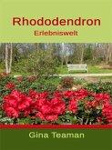 Rhododendron Erlebniswelt (eBook, ePUB)