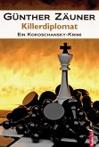 Killerdiplomat: Österreich Krimi (eBook, ePUB)