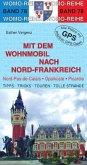Mit dem Wohnmobil nach Nord-Frankreich (eBook, ePUB)