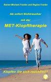 Ab sofort Nichtraucher mit der MET-Klopftherapie (eBook, ePUB)