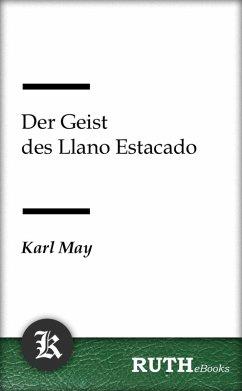 Der Geist des Llano Estacado (eBook, ePUB) - May, Karl