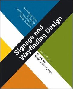 Signage and Wayfinding Design: A Complete Guide to Creating Environmental Graphic Design Systems - Calori, Chris; Vanden-Eynden, David
