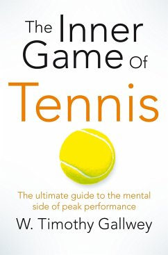 The Inner Game of Tennis - Timothy Gallwey, W