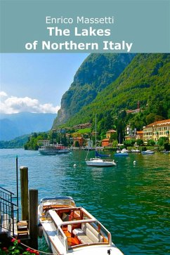 The Lakes of Northern Italy (eBook, ePUB)