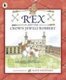 Rex and the Crown Jewels Robbery