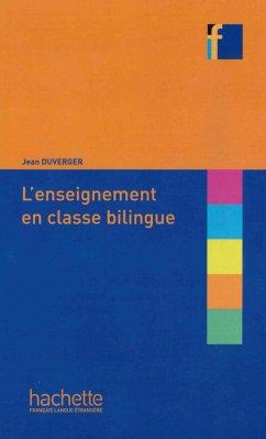 Collection F: L'enseignement en classe bilingue
