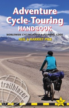 Adventure Cycle-Touring Handbook: Worldwide Route & Planning Guide - Pike, Neil