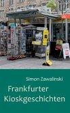 Frankfurter Kioskgeschichten