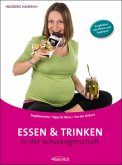 Essen und Trinken in der Schwangerschaft
