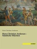 Hans Christian Andersen - Sämtliche Märchen