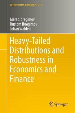 Heavy-Tailed Distributions and Robustness in Economics and Finance - Ibragimov, Marat;Ibragimov, Rustam;Walden, Johan