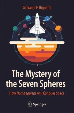 The Mystery of the Seven Spheres - Bignami, Giovanni F.