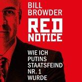 Red Notice - Wie ich Putins Staatsfeind Nr. 1 wurde (MP3-Download)