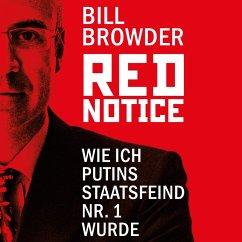 Red Notice - Wie ich Putins Staatsfeind Nr. 1 wurde (MP3-Download) - Browder, Bill