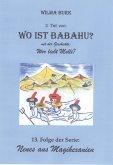 Wo ist Babahu? 3. Teil (eBook, ePUB)