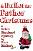A Bullet for Father Christmas (Helen Shepherd Mysteries, #5) (eBook, ePUB)