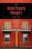 The Rental Property Manager's Toolbox: A Complete Guide Including Pre-Written Forms, Agreements, Letters, and Legal Notices [With CDROM]