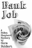 Bank Job (Helen Shepherd Mysteries, #3) (eBook, ePUB)