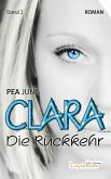 Die Rückkehr / Clara Bd.2