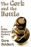 The Cork and the Bottle (Helen Shepherd Mysteries, #1) (eBook, ePUB)