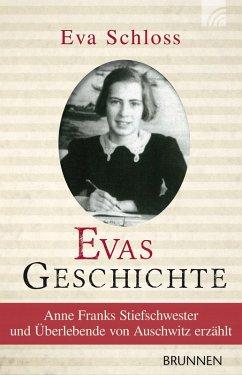 Evas Geschichte (eBook, ePUB) - Schloss, Eva