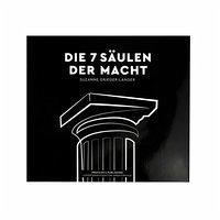 Die 7 Säulen der Macht - Grieger-Langer, Suzanne