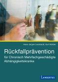 Rückfallprävention für Chronisch Mehrfachgeschädigte Abhängigkeitskranke (eBook, PDF)