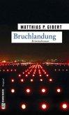 Bruchlandung / Kommissar Lenz Bd.12 (Mängelexemplar)