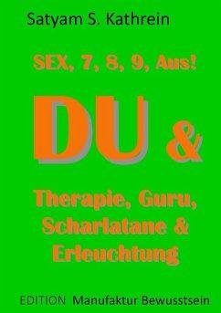 Du & Therapie, Guru, Scharlatane & Erleuchtung (eBook, ePUB)
