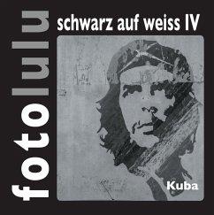 fotolulu schwarz auf weiss IV (eBook, ePUB)