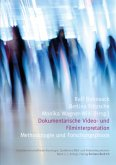 Dokumentarische Video- und Filminterpretation (eBook, PDF)