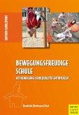 Bewegungsfreudige Schule (eBook, PDF)