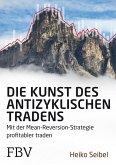 Die Kunst des antizyklischen Tradens (eBook, ePUB)