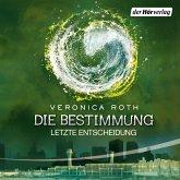Letzte Entscheidung / Die Bestimmung Trilogie Bd.3 (MP3-Download)