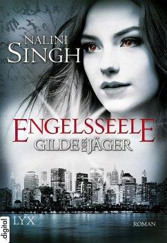 Engelsseele / Gilde der Jäger Bd.7 (eBook, ePUB) - Singh, Nalini